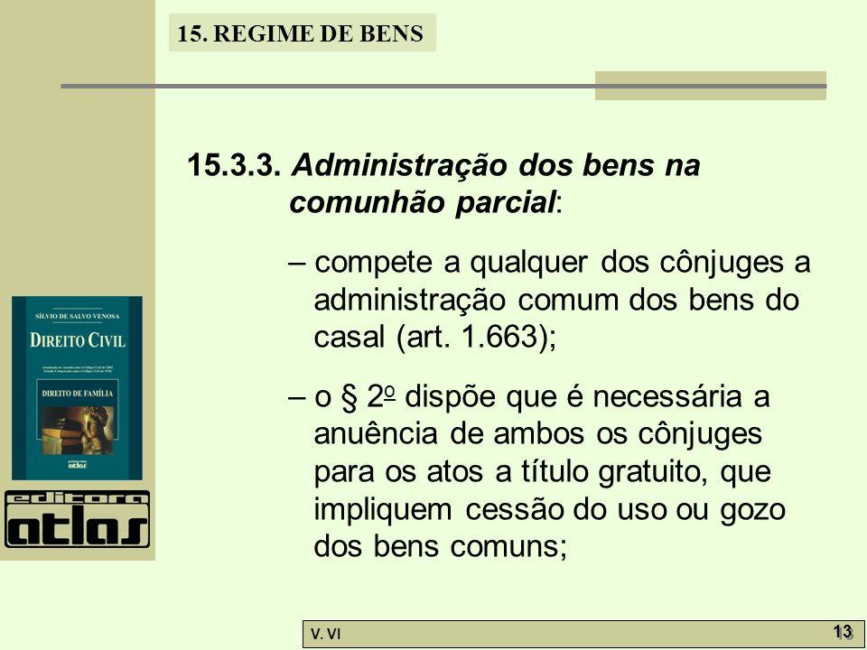 15.3.3. Administração dos bens na comunhão parcial:
