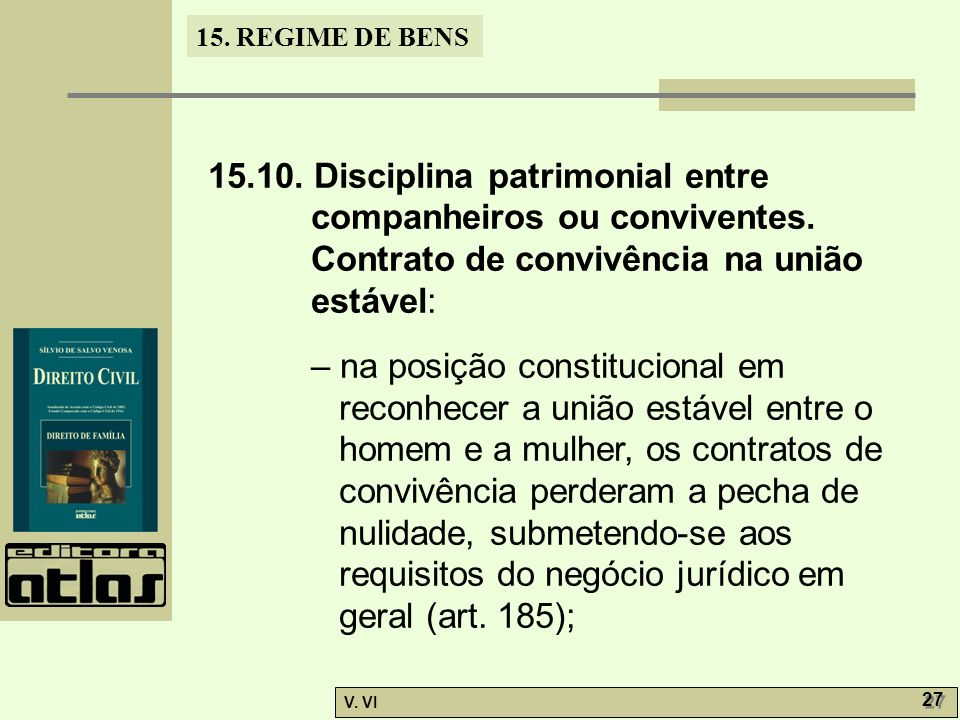 15. 10. Disciplina patrimonial entre companheiros ou conviventes