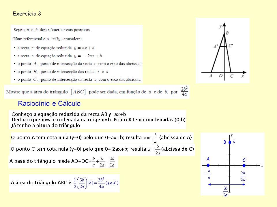 Exercício 3 Raciocínio e Cálculo B A C