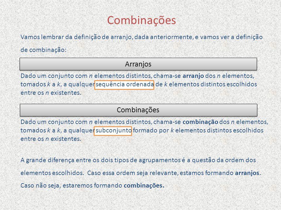 Combinações Arranjos Combinações