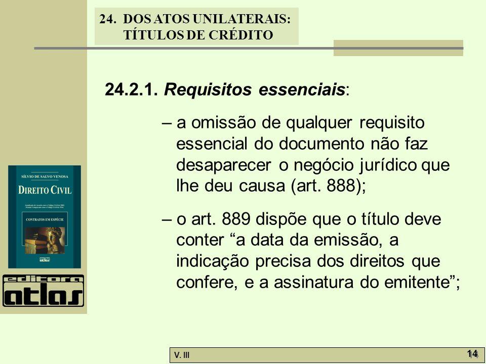 24.2.1. Requisitos essenciais: