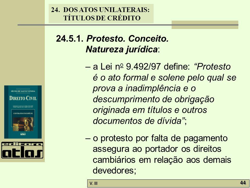 24.5.1. Protesto. Conceito. Natureza jurídica: