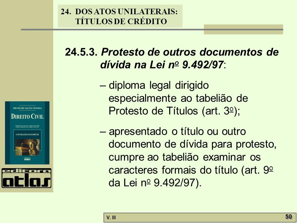 24.5.3. Protesto de outros documentos de dívida na Lei no 9.492/97: