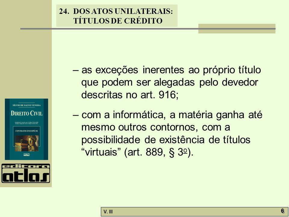 – as exceções inerentes ao próprio título que podem ser alegadas pelo devedor descritas no art. 916;