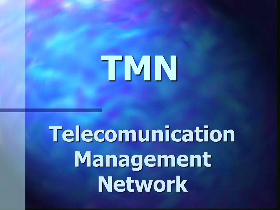 Telecomunication Management Network