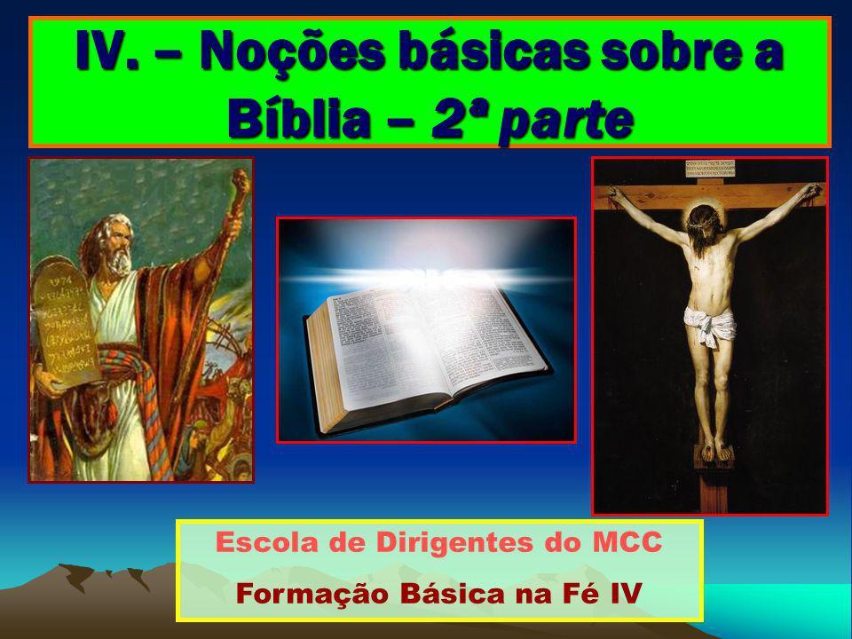 IV. – Noções básicas sobre a Bíblia – 2ª parte