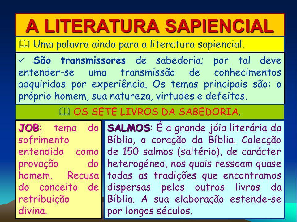A LITERATURA SAPIENCIAL
