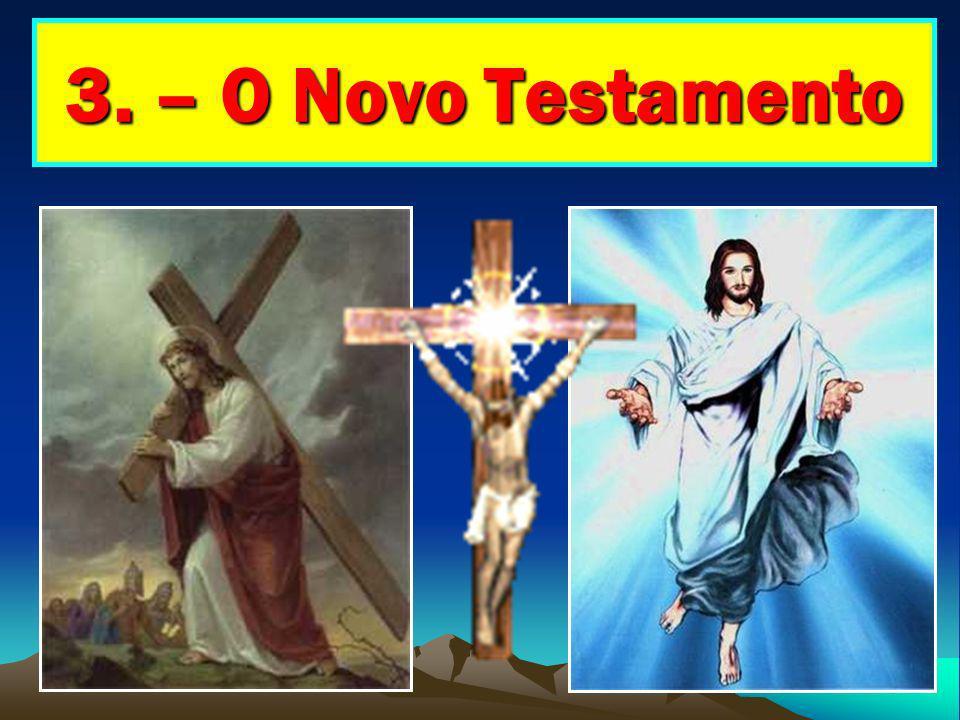 3. – O Novo Testamento