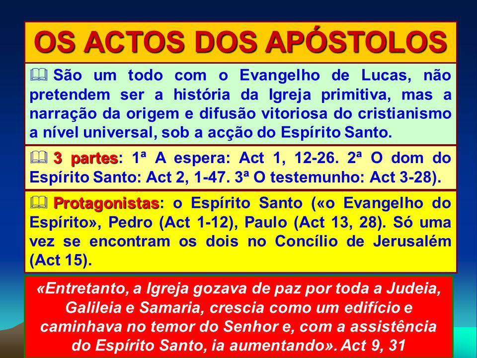 OS ACTOS DOS APÓSTOLOS