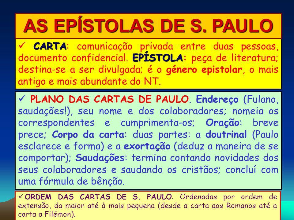 AS EPÍSTOLAS DE S. PAULO