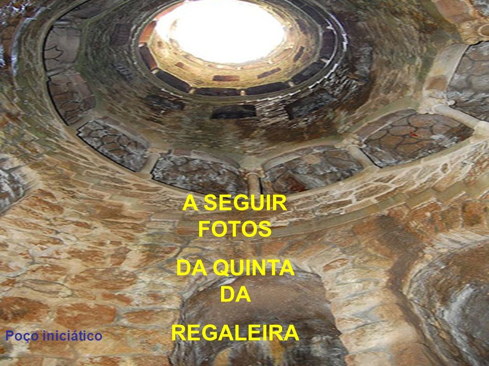 A SEGUIR FOTOS DA QUINTA DA REGALEIRA