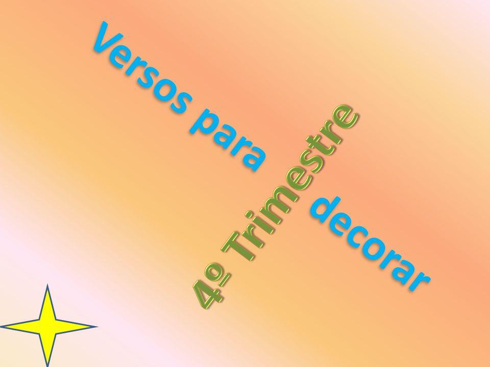 Versos para decorar 4º Trimestre