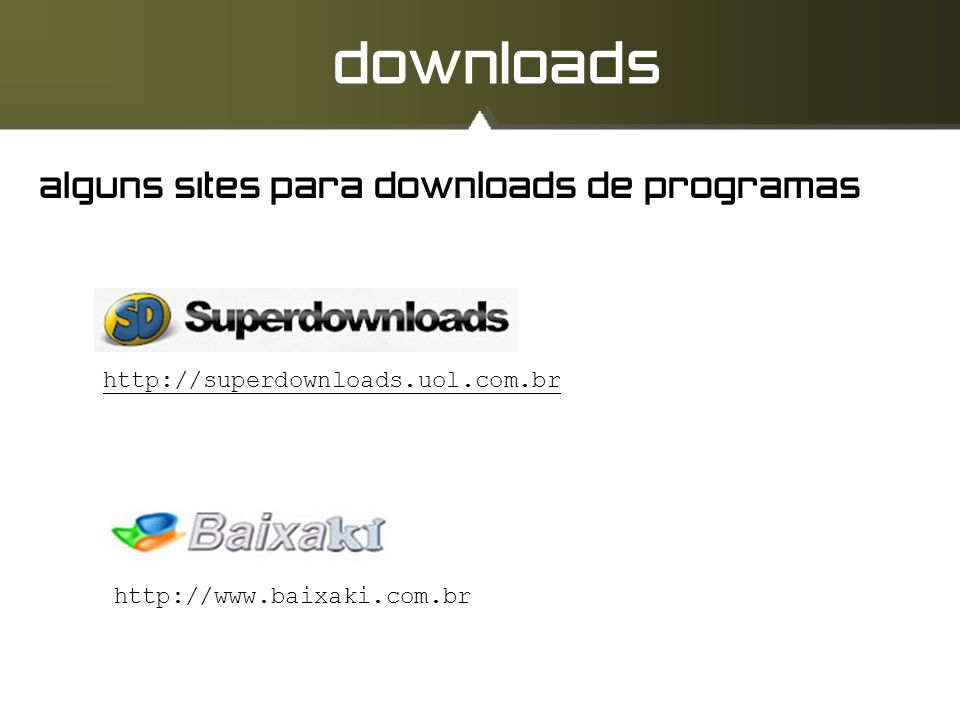downloads alguns sites para downloads de programas