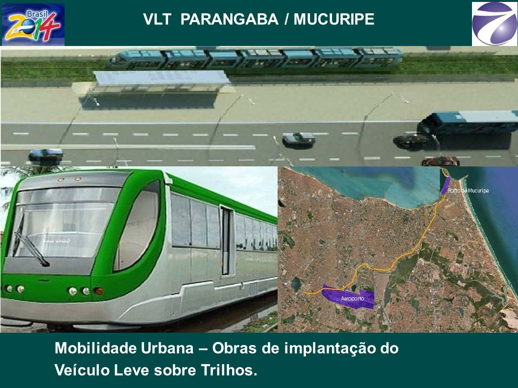 VLT PARANGABA / MUCURIPE