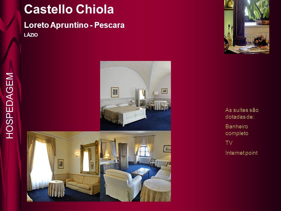 Castello Chiola HOSPEDAGEM Loreto Apruntino - Pescara