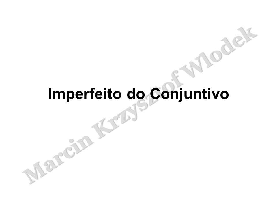 Imperfeito do Conjuntivo