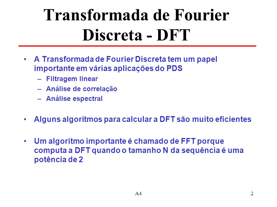 Transformada de Fourier Discreta - DFT