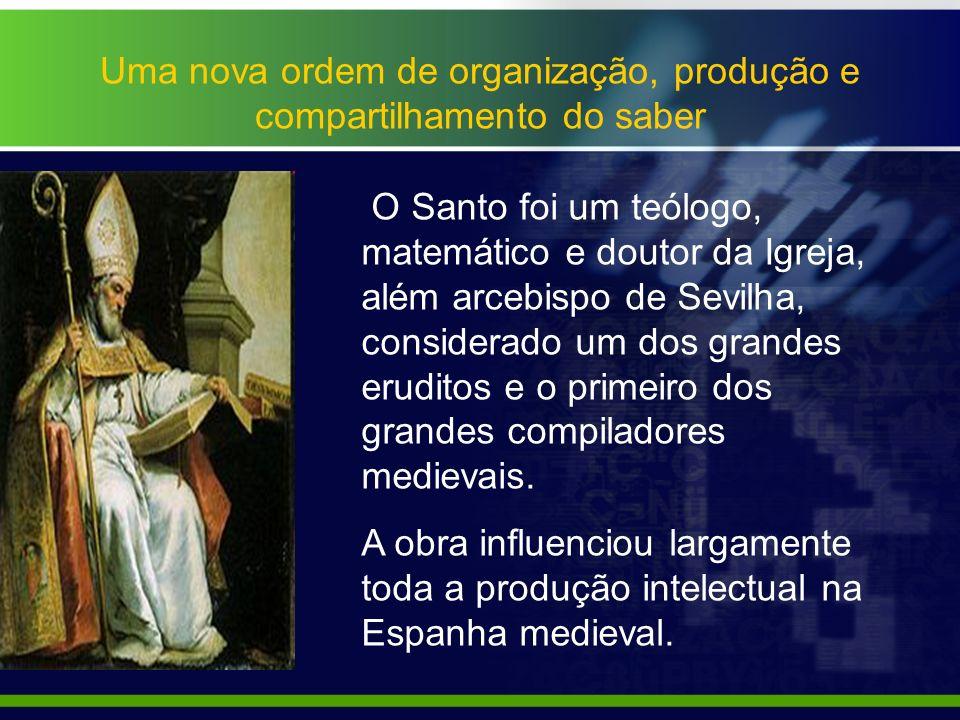 Uma nova ordem de organização, produção e compartilhamento do saber