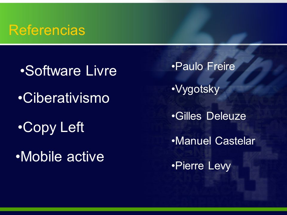 Referencias Software Livre Ciberativismo Copy Left Mobile active