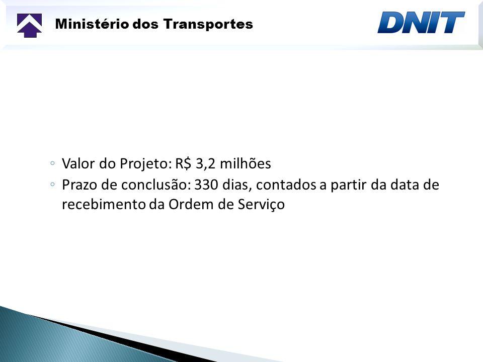 Valor do Projeto: R$ 3,2 milhões