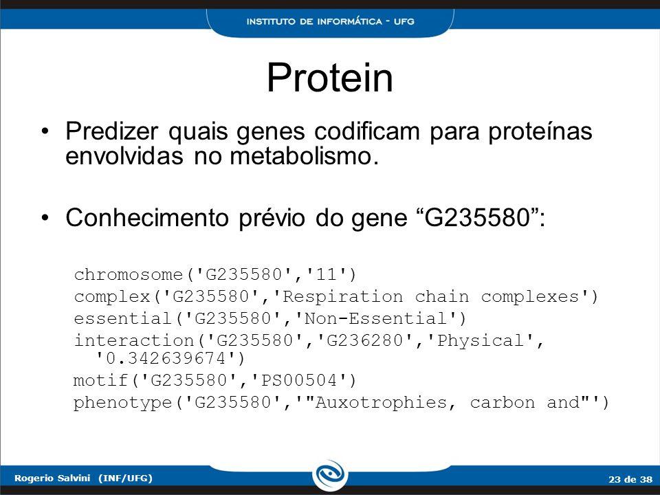 Protein Predizer quais genes codificam para proteínas envolvidas no metabolismo. Conhecimento prévio do gene G235580 :