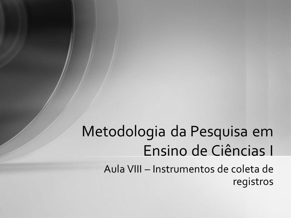 Metodologia da Pesquisa em Ensino de Ciências I