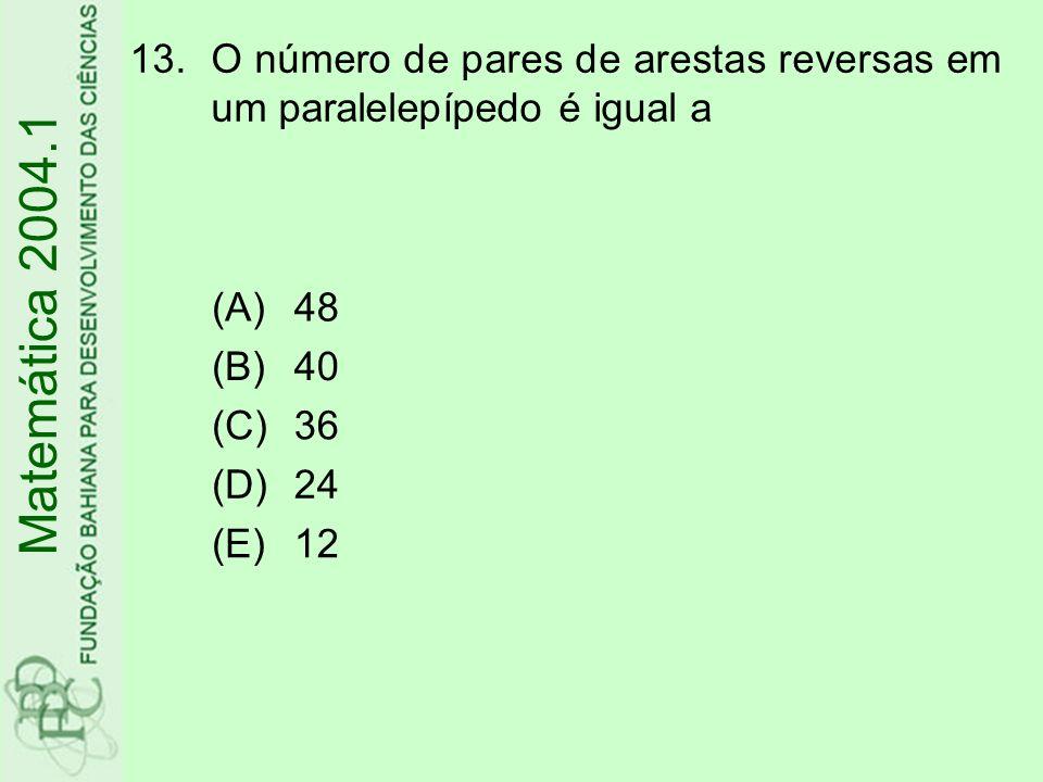 O número de pares de arestas reversas em um paralelepípedo é igual a