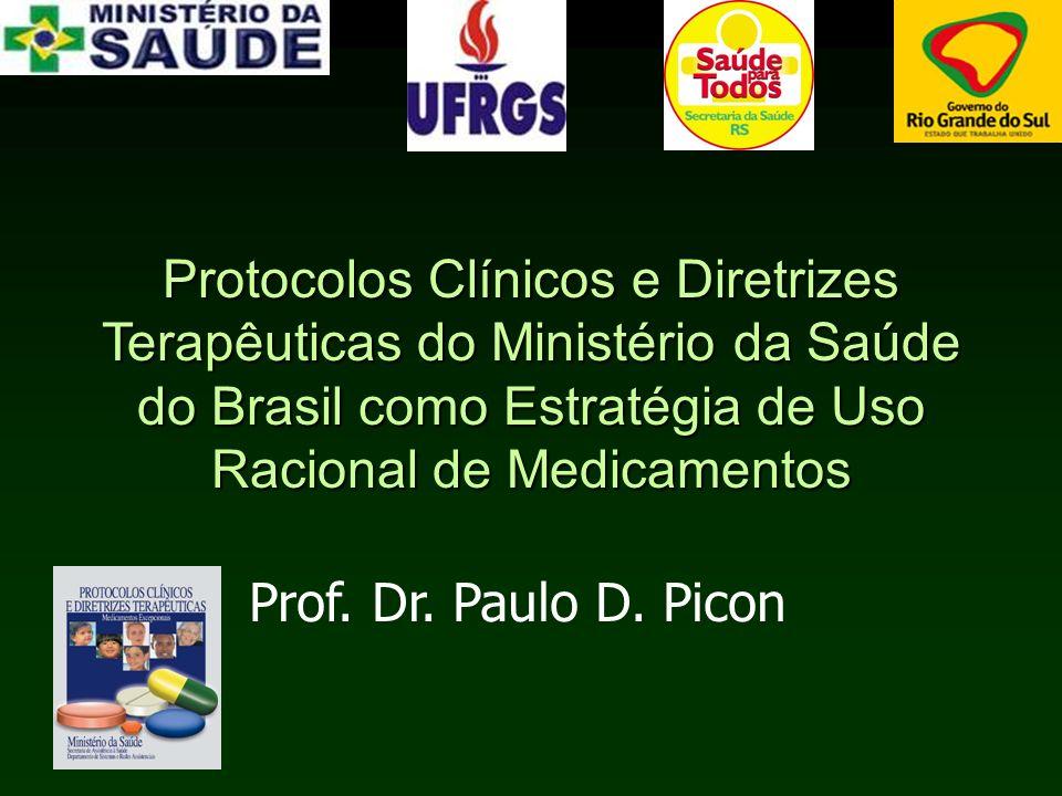 Protocolos Clínicos e Diretrizes Terapêuticas do Ministério da Saúde do Brasil como Estratégia de Uso Racional de Medicamentos