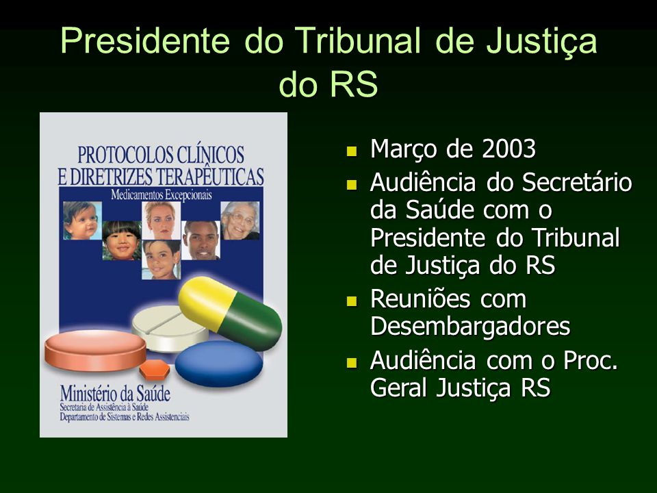 Presidente do Tribunal de Justiça do RS