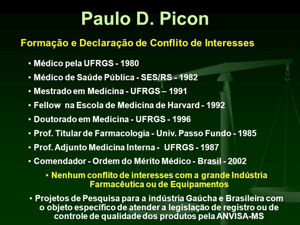 Paulo D. Picon Formação e Declaração de Conflito de Interesses