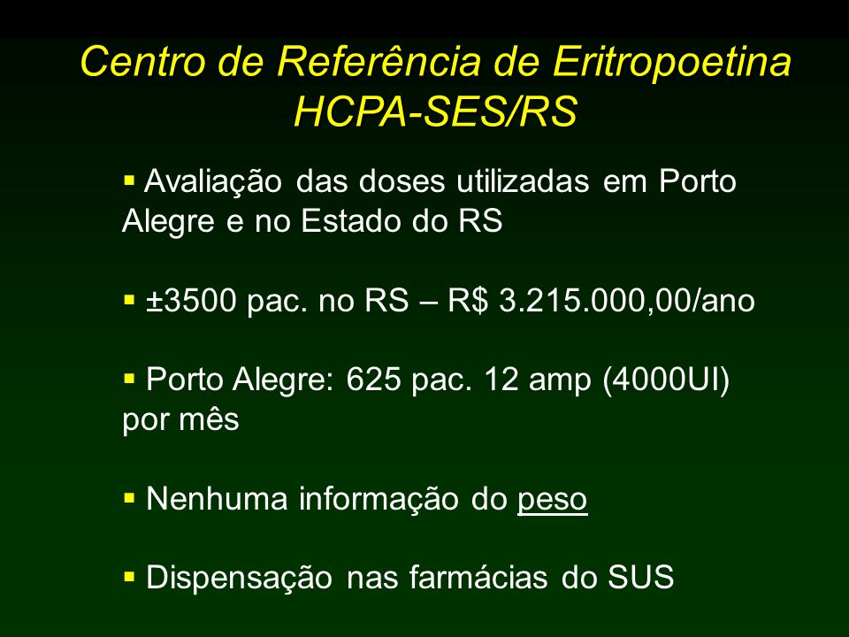 Centro de Referência de Eritropoetina HCPA-SES/RS