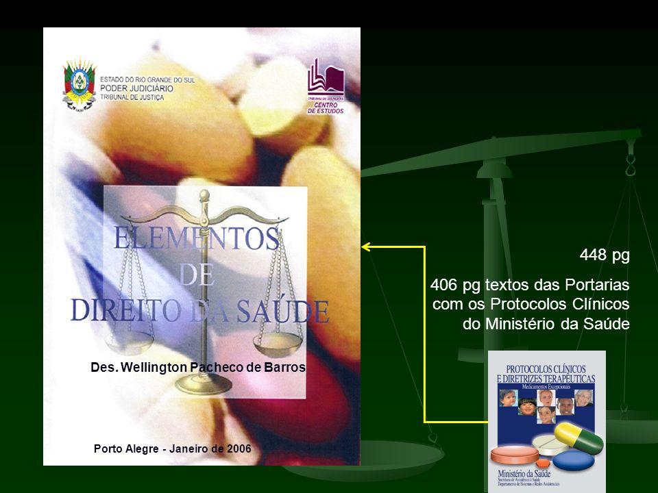 448 pg 406 pg textos das Portarias com os Protocolos Clínicos do Ministério da Saúde. Des. Wellington Pacheco de Barros.