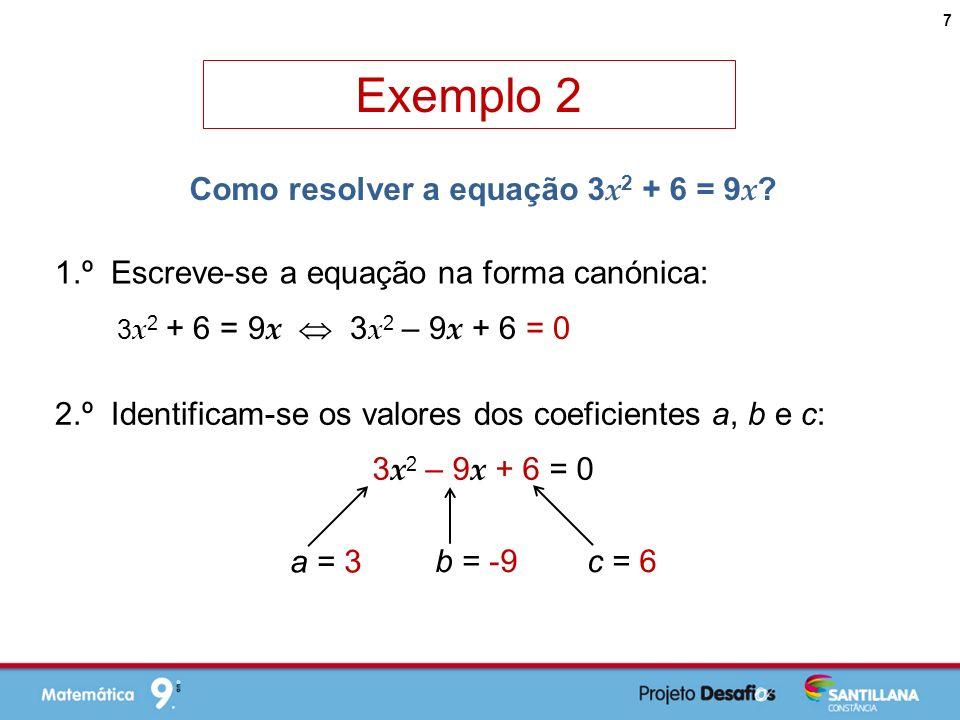 Como resolver a equação 3x2 + 6 = 9x