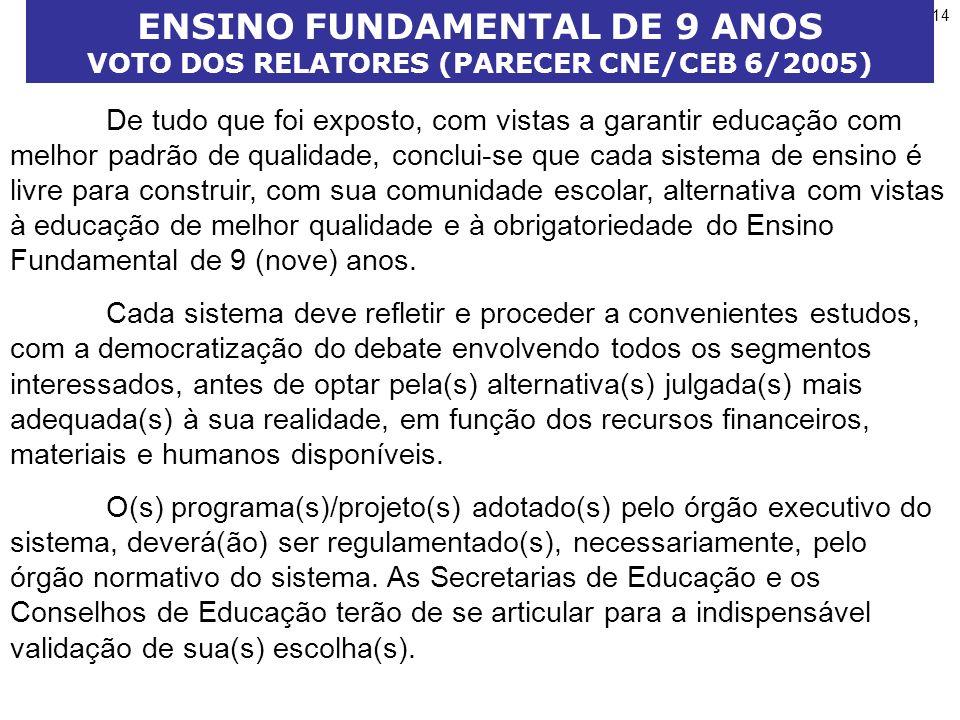 ENSINO FUNDAMENTAL DE 9 ANOS VOTO DOS RELATORES (PARECER CNE/CEB 6/2005)
