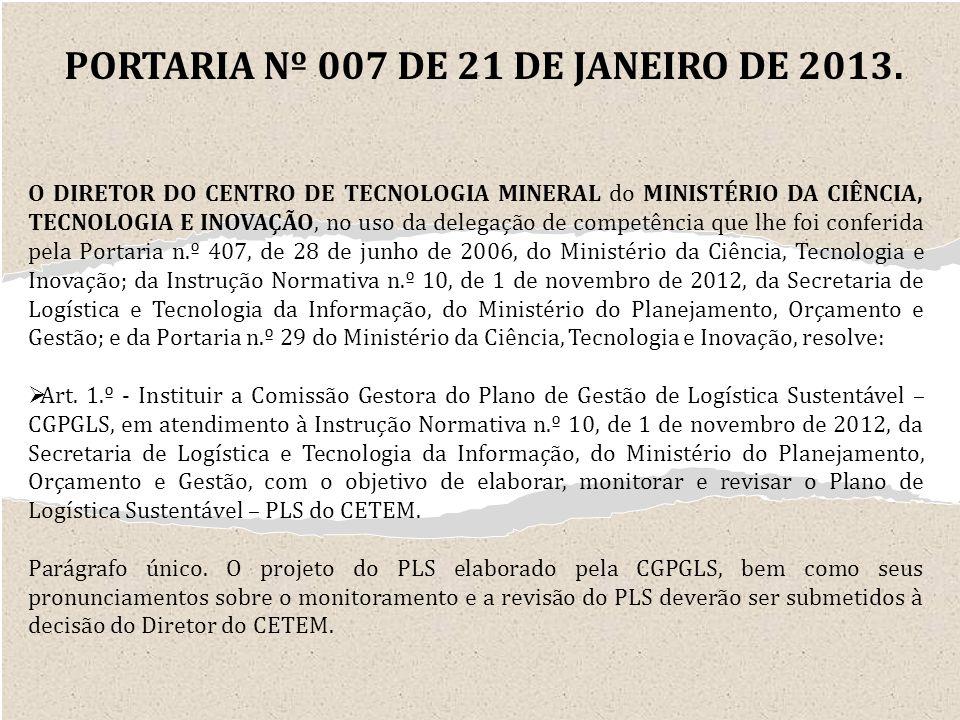 PORTARIA Nº 007 DE 21 DE JANEIRO DE 2013.