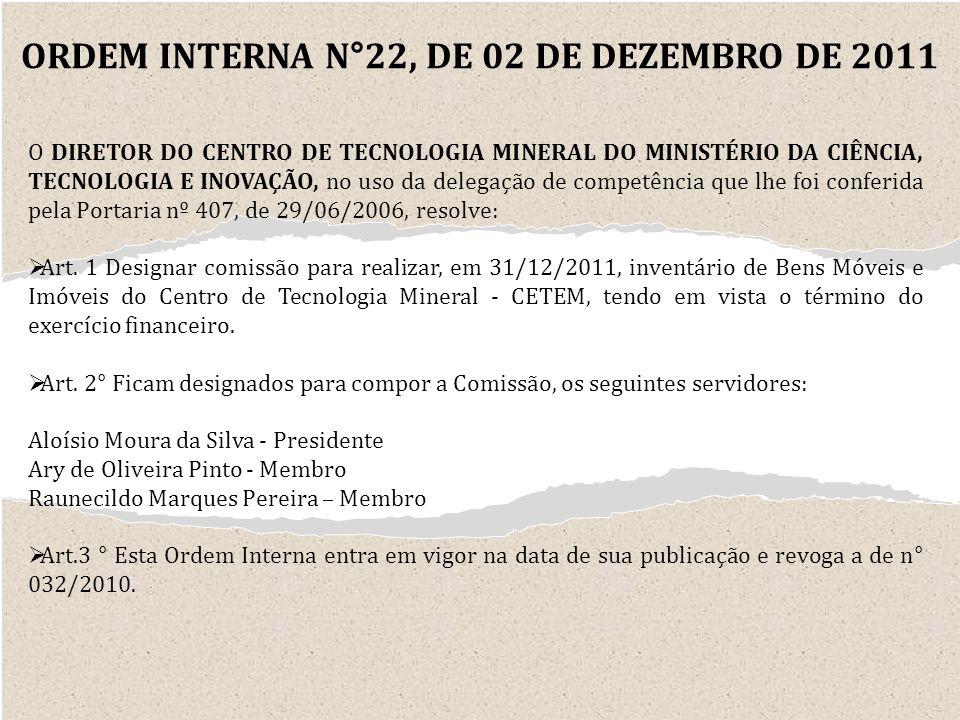ORDEM INTERNA N°22, DE 02 DE DEZEMBRO DE 2011