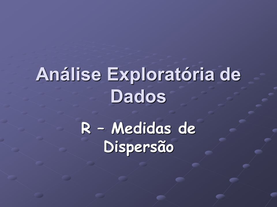Análise Exploratória de Dados