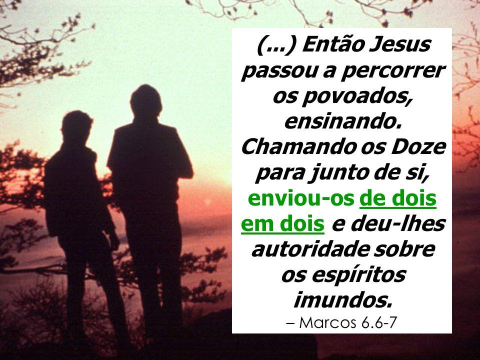 (. ) Então Jesus passou a percorrer os povoados, ensinando