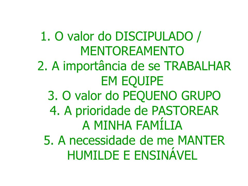 1. O valor do DISCIPULADO / MENTOREAMENTO 2