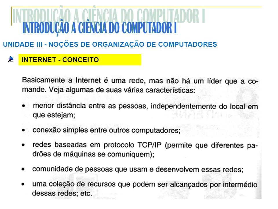 INTRODUÇÃO A CIÊNCIA DO COMPUTADOR I