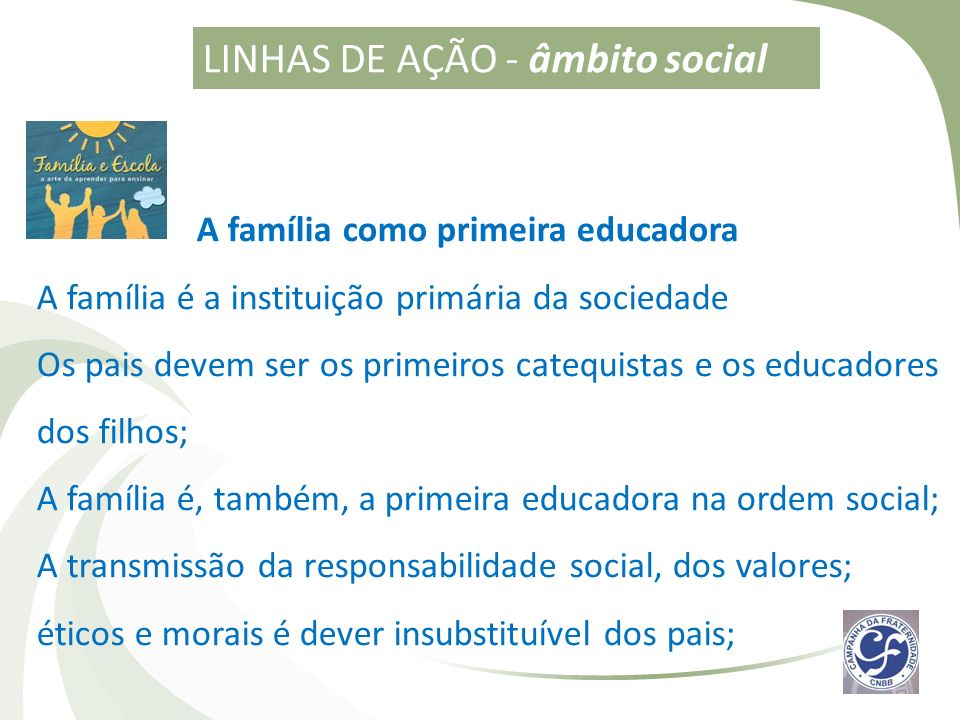 A família como primeira educadora