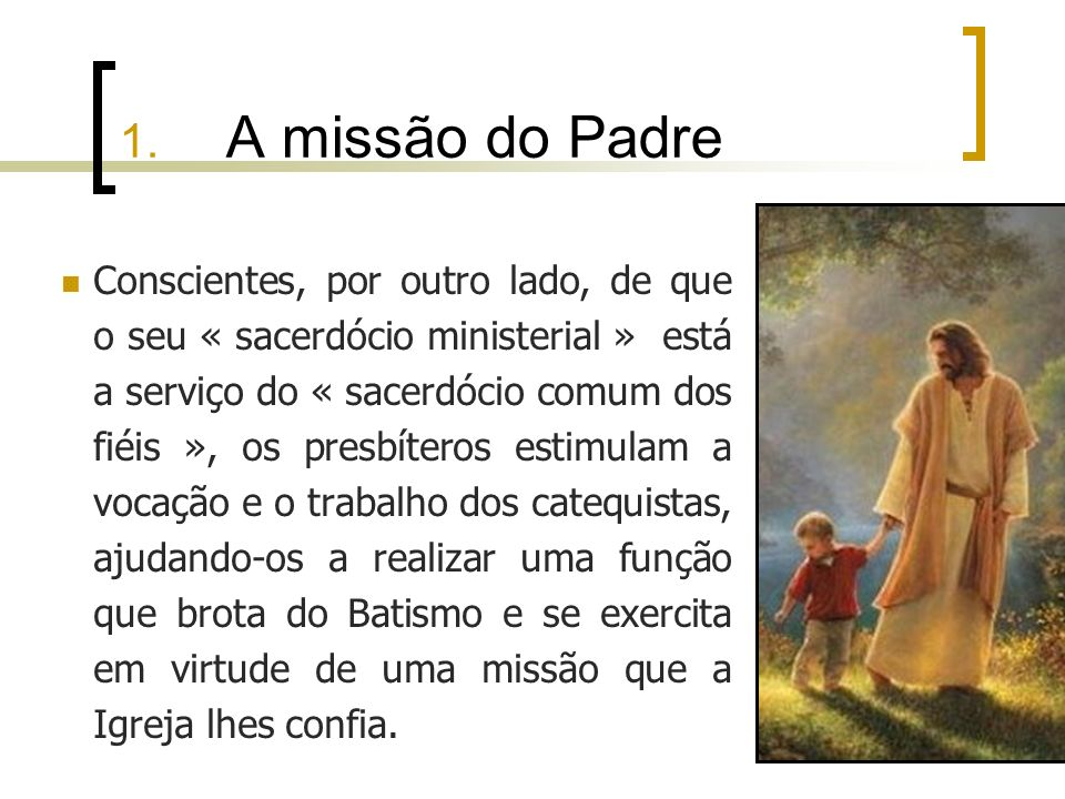 1. A missão do Padre