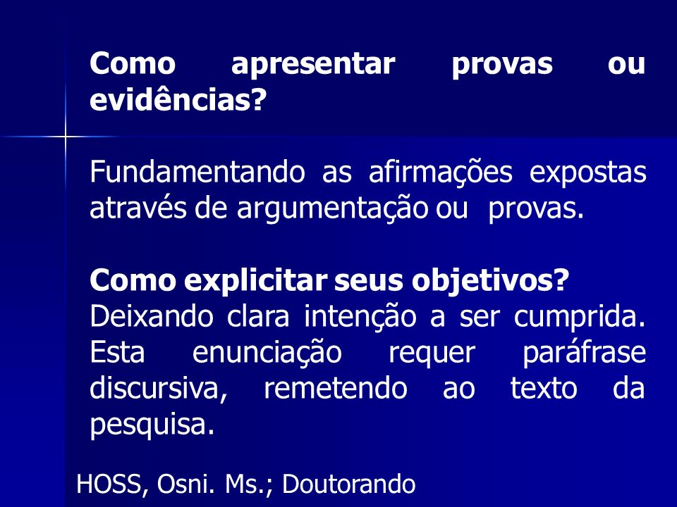 Como apresentar provas ou evidências