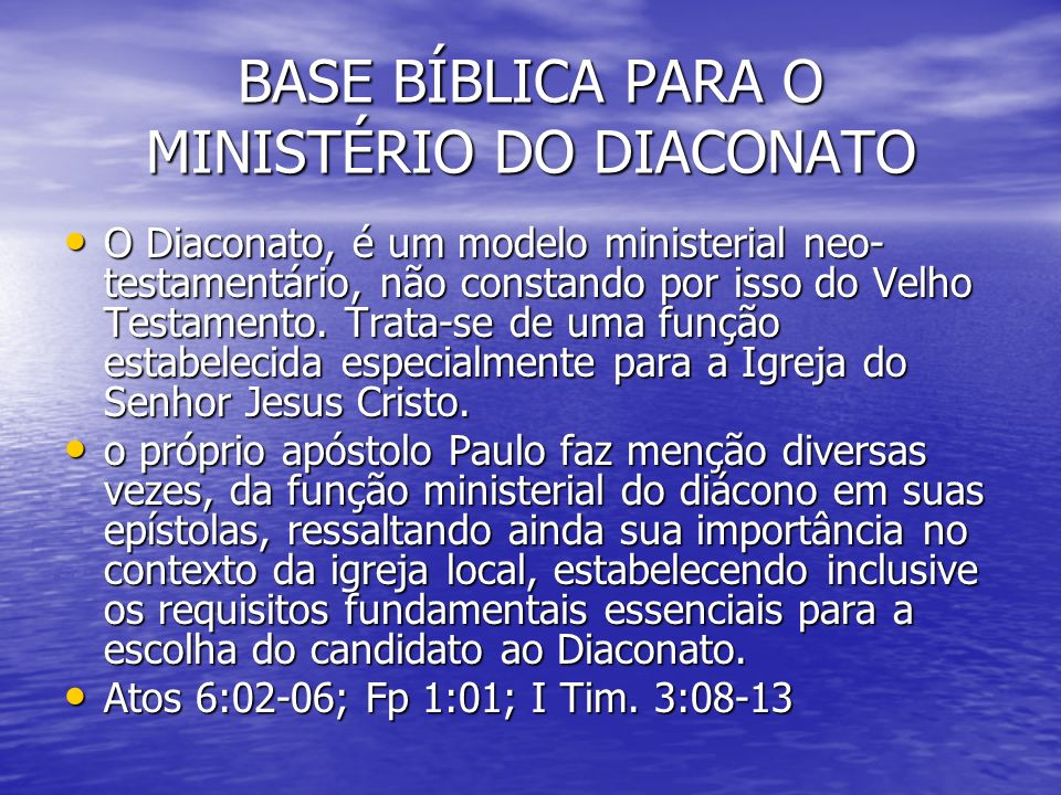 BASE BÍBLICA PARA O MINISTÉRIO DO DIACONATO