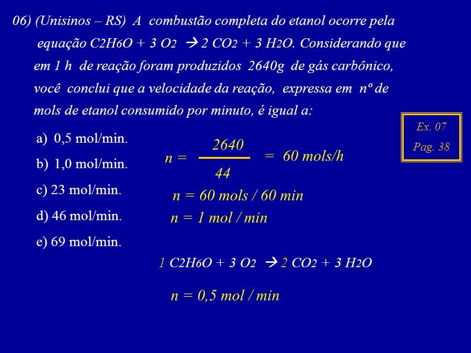 2640 = 60 mols/h n = 44 n = 60 mols / 60 min n = 1 mol / min