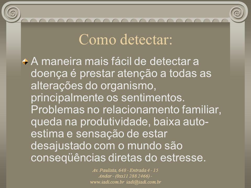 Como detectar: