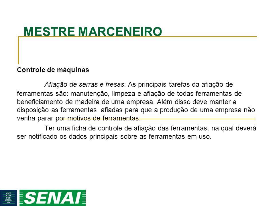 MESTRE MARCENEIRO Controle de máquinas.