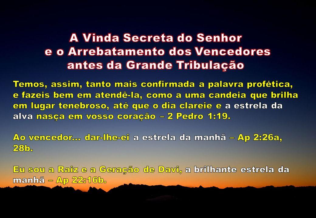 A Vinda Secreta do Senhor