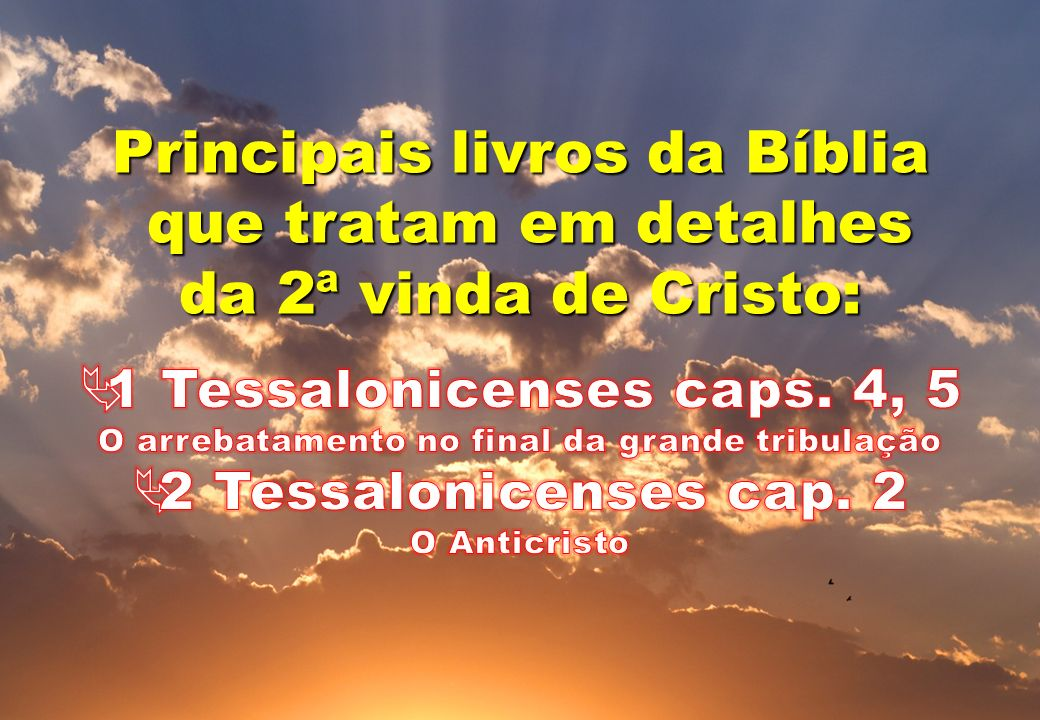 2 Tessalonicenses cap. 2 O Anticristo