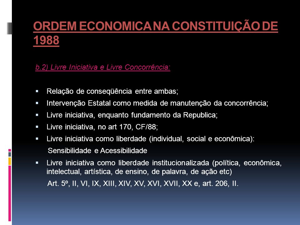 ORDEM ECONOMICA NA CONSTITUIÇÃO DE 1988